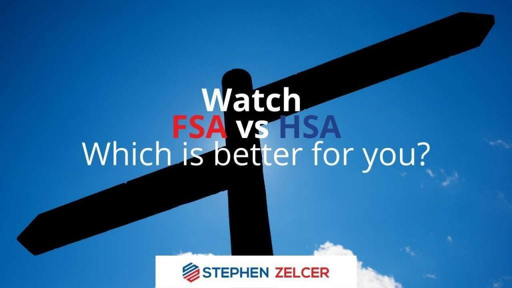 Watch FSA vs HSA - Which is better for you?